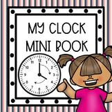 My Clock Mini Book: Telling Time Mini Lesson