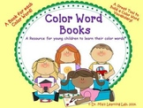 Color Word Books (a resource to help kids learn their color words)