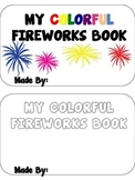 My Colorful Fireworks Book