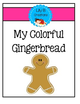 My Colorful Gingerbread