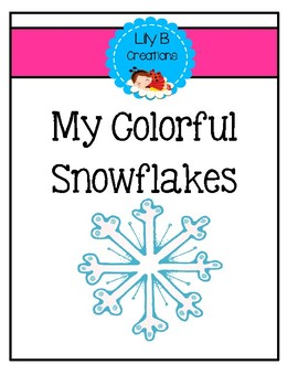 My Colorful Snowflakes