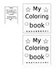 My Coloring Book (Pre-K, Elem)