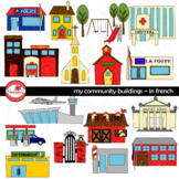 My Community Buildings IN FRENCH Clipart by Poppydreamz