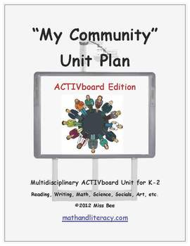 """My Community"" Common Core Aligned Math and Literacy Unit - ACTIVboard EDITION"