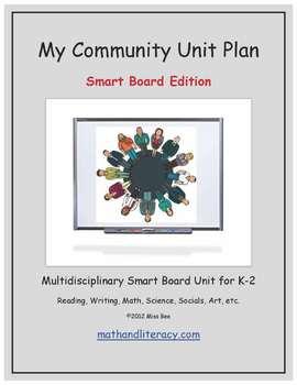 """My Community"" Common Core Aligned Math and Literacy Unit - SMARTBOARD EDITION"