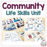 Community Life Skills Unit (Special Education & Autism Theme Unit)