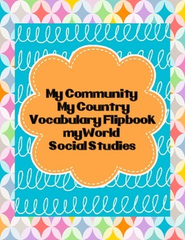 My Community, My Country Vocabulary Flipbooks