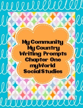 My Community, My Country Writing Prompts