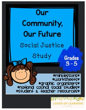 Our Community, Our Future - Social Studies on Social Justice