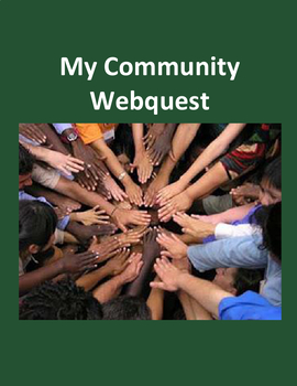 My Community Webquest Distance Learning