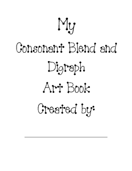 My Consonant Blend and Digraph Art Book