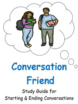 A Conversation Friend: Study Guide for Starting & Ending Friendly Talk