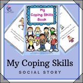 My Coping Skills Social Story (great for special needs)