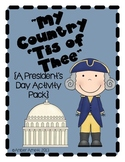 My Country 'Tis of Thee! {President's Day, US Symbols, Election Activity Pack}