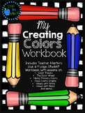 My Creating Colors Workbook