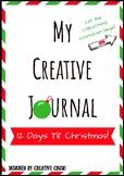 "My Creative Journal ""12 Days Til' Christmas"" Countdown!"