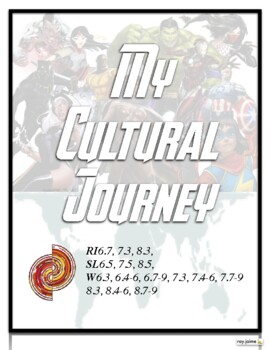 My Cultural Journey Narrative Writing Story and New Superhero Comic Book Project