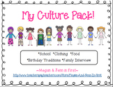 My Culture Pack! School, Clothing, Food, Traditions, Famil