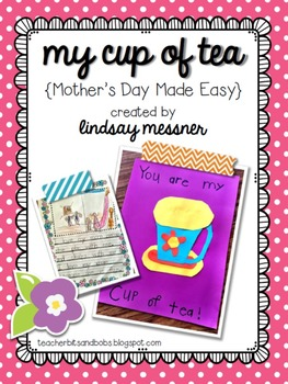My Cup Of Tea  {Mother's Day Made Easy}