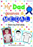 Fathers Day - My Dad Deserves a Medal