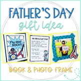 My Dad Rocks: Father's Day Booklet and Picture Frame Craft