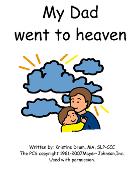 My Dad went to heaven (social story)
