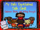 """My Daily Expectations"" Task Cards:Review Activity & Writing Prompts (112 Cards)"