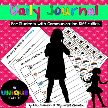 Daily Journal: For Students With Communication Difficulties