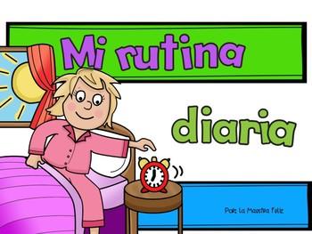 Spanish Speaking : My Daily Routine booklet / Mi rutina di