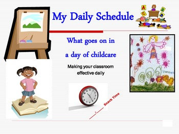 My Daily Schedule Making Child Care Classroom Effective