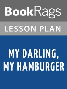 My Darling, My Hamburger Lesson Plans