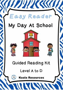 My Day At School Differentiated Easy Readers