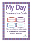 My Day - Conversation Cards for School Age Children