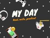 My Day - Read, Write, Practice