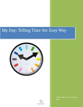 My Day: Telling Time the Easy Way
