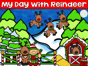 My Day With Reindeer- A Narrative Writing Resource *Includes Google Classroom*