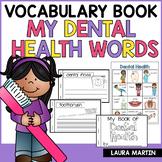 Dental Health Vocabulary