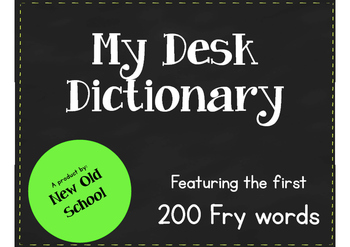 My Desk Dictionary using Fry sight words 2nd grade