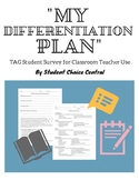 My Differentiation Plan - TAG Student Survey