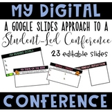 My Digital Conference: A Student-Led Conference Approach o