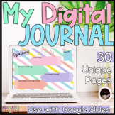 My Digital Journal for Google Classroom Distance Learning