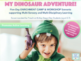My Dinosaur Adventure! - 5-Day Scenario for summer and Win