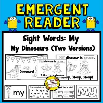 My Dinosaur Emergent Reader (Sight Word: MY)