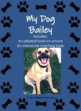 My Dog Bailey- An interactive and Adapted Book on Actions!