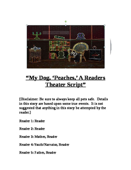 """""""My Dog, 'Peaches,' (A Readers Theater Script)"""" New Book Trailer"""