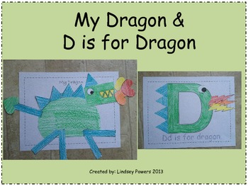 My Dragon & D is for Dragon