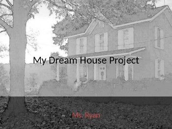 My Dream House - Sample Project 1