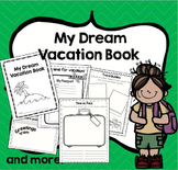 My Dream Vacation Book- writing activity