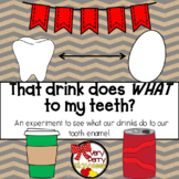 My Drink Does WHAT to my Teeth? Experiment