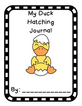 My Duck Hatching Journal